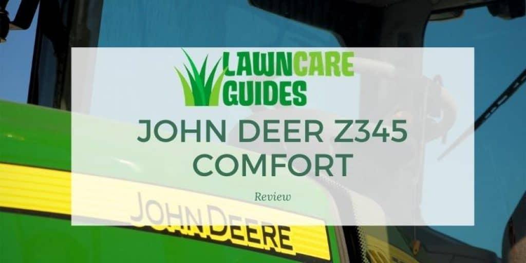 John Deer Z345 comfort